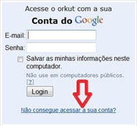 Como recuperar senha do Orkut?