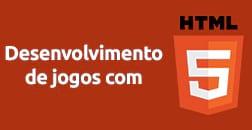 Desenvolvimento de jogos com HTML5