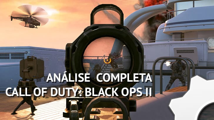 Call Of Duty: Black Ops 2 - Análise Completa