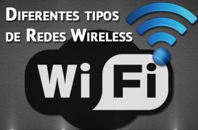 Diferentes tipos de Rede Wireless