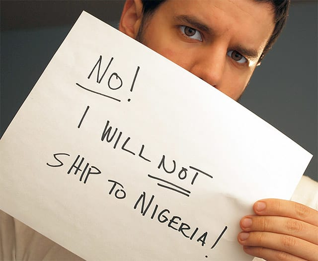 No! I will not ship do Nigeria!