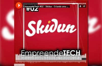 EmpreendeTech #02 - Skidun - Criando uma ag�ncia de publicidade do zero