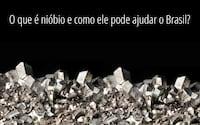 O que é nióbio e como ele pode ajudar o Brasil?