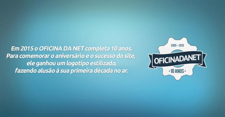 Oficina da Net lança logo comemorativo de 10 anos
