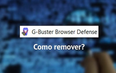 Como remover o G-Buster Browser defense?