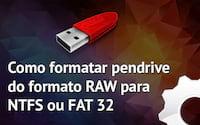 [Videoaula] Como formatar pendrive RAW para NTFS ou FAT32