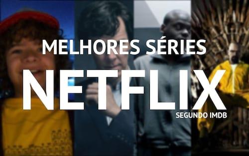 As 10 melhores séries para assistir na Netflix, segundo nota do IMDb [Atualizado 2018]
