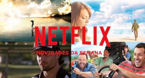 Novidades e lançamentos Netflix da semana (16/07 - 23/07)