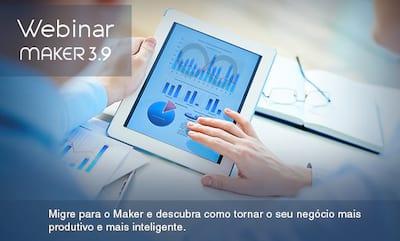Webinar: Participe e descubra as vantagens de migrar para o Maker 3.9