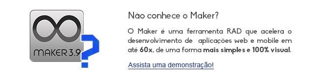 Não conhece o Maker? É uma ferramenta que acelera o desenvolvimento de aplicações web e mobile em 60xpx