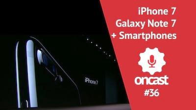 ONCast #36 - iPhone 7, Galaxy Note 7 e outros lan�amentos do semestre