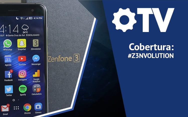 Ao vivo: Lançamento do Zenfone 3 no Brasil