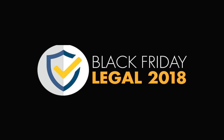 Black Friday Legal 2018