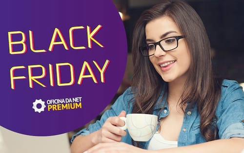Black Friday Oficina da Net PREMIUM