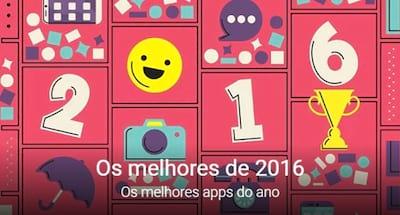 Melhores aplicativos de 2016 para Android