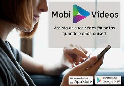 Já conhece o MobiVídeos? Aplicativo de séries é a nova aposta em serviços de streaming on demand
