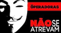 Anonymous promete guerra se limite de franquias for aprovado pelas operadoras