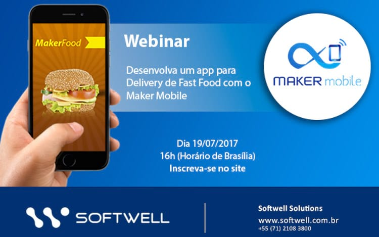 Webinar da Softwell - Maker Mobile para construir um app de Delivery de Fast Food