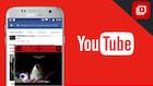 Como assistir vídeos no YouTube e usar outros aplicativos ao mesmo tempo no Android