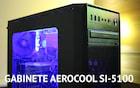 Montando um PC Gamer de entrada no Aerocool SI-5100