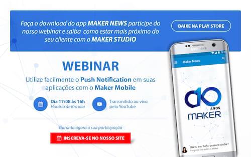 Utilize facilmente o push notification em suas aplicações Maker Mobile