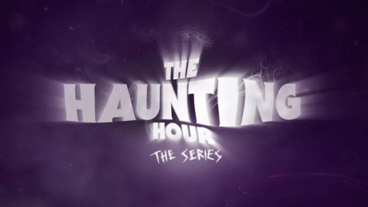 The Haunting Hours