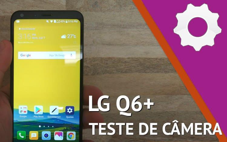 LG Q6+ Teste de câmera