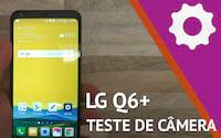 LG Q6+ Plus - Teste de câmera