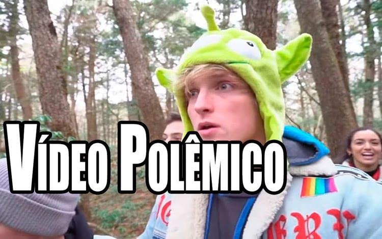 YouTube repreende Logan Paul pelo vídeo na floresta do suicídio