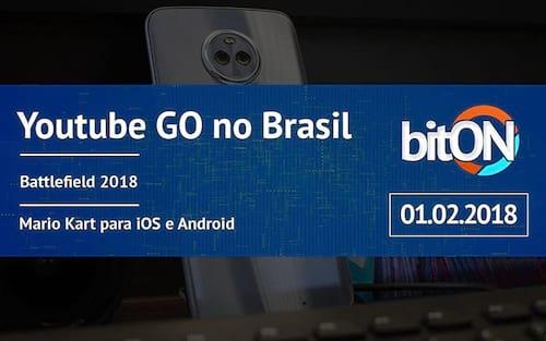 bitON 01/02 - Youtube Go | Novo Battlefield | Mario Kart nos smartphones e mais