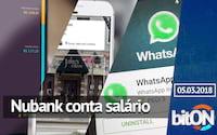 bitON 05/03 - Google Lens para Android e iOS | Atualização do Whatsapp | Conta salário no Nubank