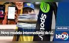 bitON 06/03 - Modelo intermediário da LG | Mercado Livre e o aumento de frete | Spotify e seu uso ilegal - bitON