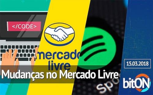 bitON 15/03 - Mercado Livre muda custo de envio | Desenvolvedores e programadores | Spotify com assistente virtual