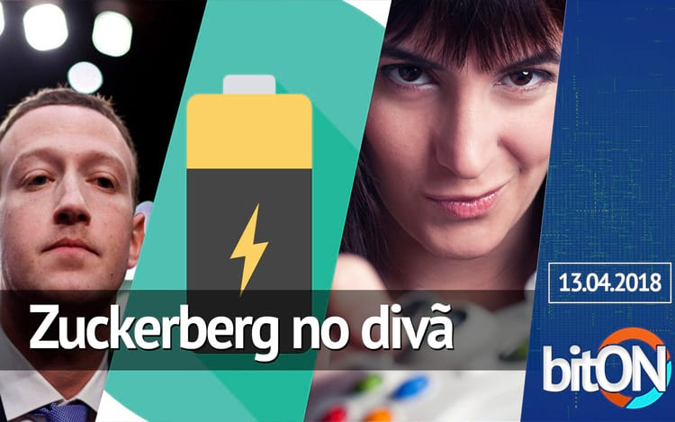 bitON 13/04 - Entenda o caso de Zuckerberg | Bully Hunter contra o assédio | Dicas sobre baterias