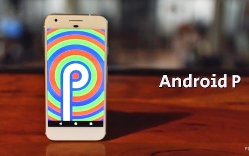 Saiba quais aparelhos deverão receber o novo Android P