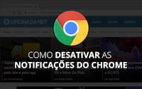 Como desativar as notificações do Chrome?