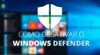 Tutorial completo: Como desativar Windows Defender no Windows
