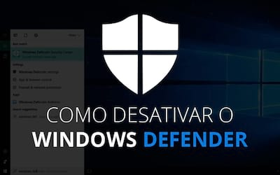 Como desativar Windows Defender no Windows 10 para sempre?