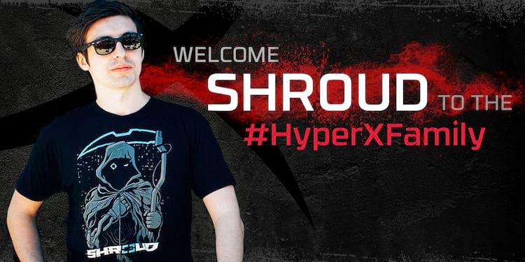 Shroud o novo embaixador da HyperX