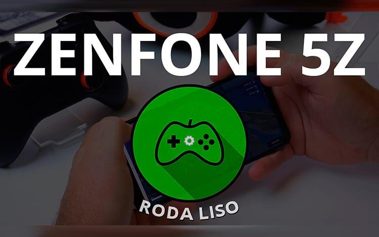 Zenfone 5Z é bom para jogos? - Roda Liso
