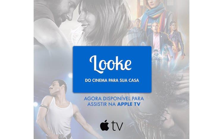 Looke disponível na Apple TV