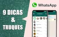 9 Dicas e truques do WhatsApp que você deve conhecer