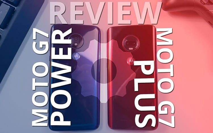 Review Moto G7 Plus e Moto G7 Power: O que diferem e qual você deve escolher