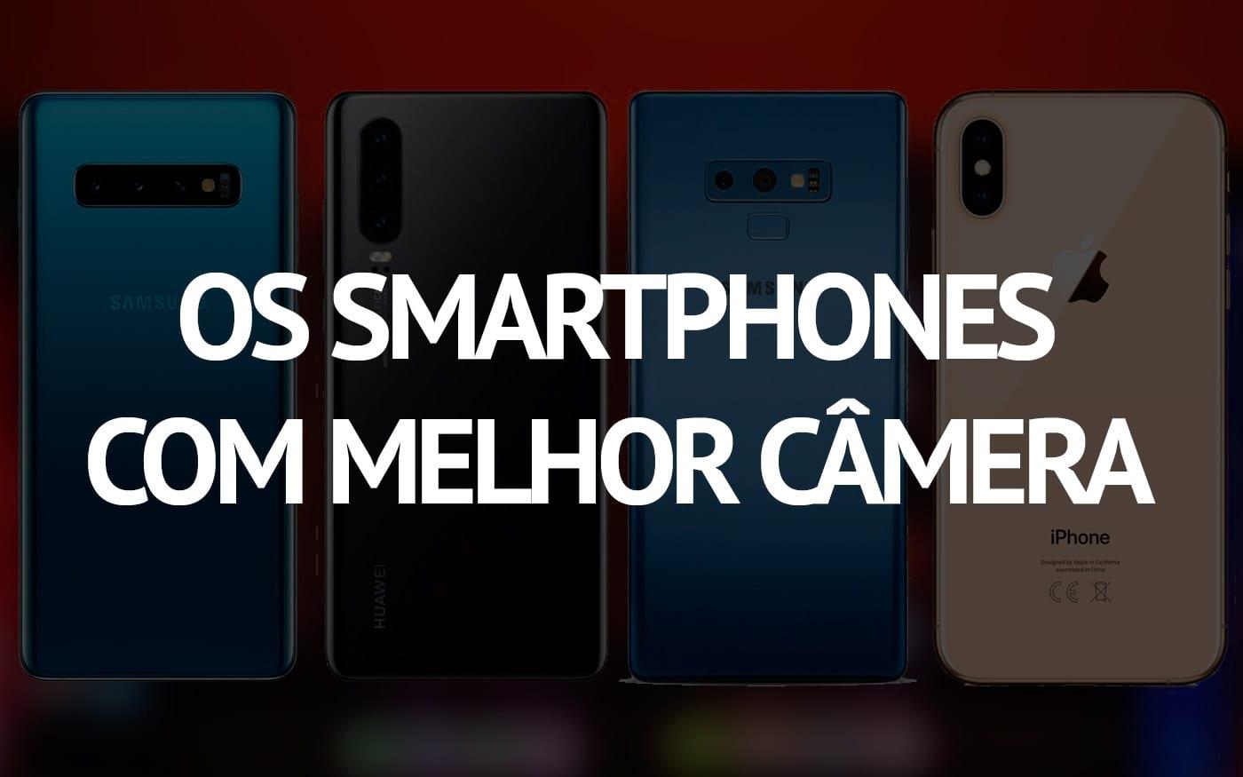 Top 10 smartphones com melhor câmera em 2019