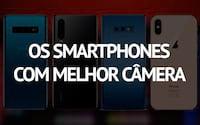 Os 10 smartphones com melhor câmera em março de 2019