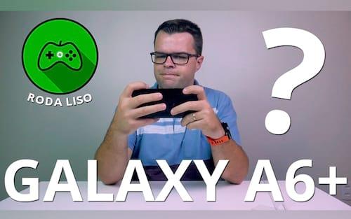 Galaxy A6+ é bom para jogos? - Roda Liso