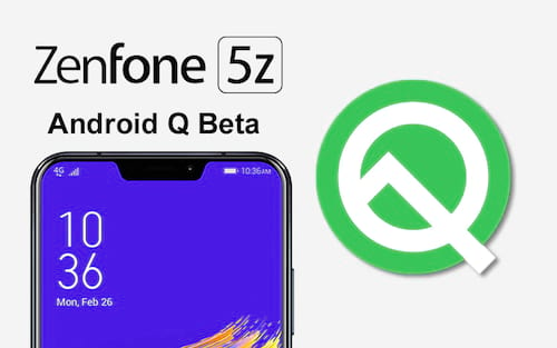 ASUS anuncia o programa Android Q Beta para Zenfone 5Z