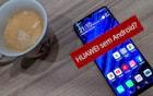 Huawei perde acesso ao Android. Google suspende ações após lista negra de Trump