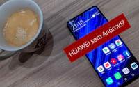 Huawei sem Android? Google suspende ações após lista negra de Trump