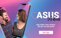 Asus: Loja Oficial da marca, lança promoção para o dia dos namorados